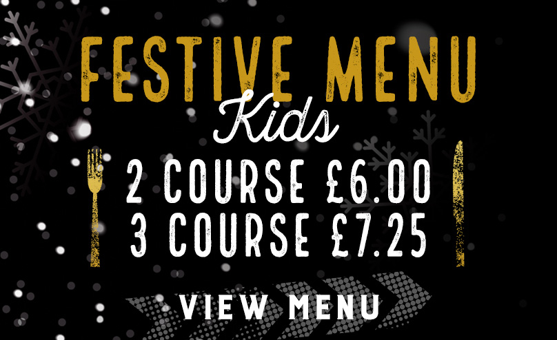 Kids Festive Menu at The Gardeners Arms