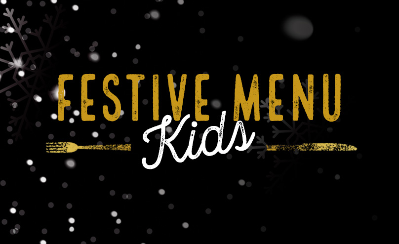 Festive Kids Menu at The Gardeners Arms